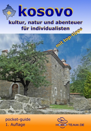 Kosovo Reiseführer Reisehandbuch hobo-team
