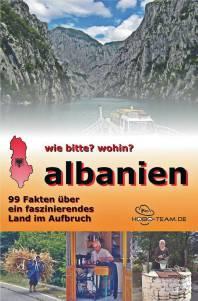 Albanien Reiseführer Lektüre 99 Fakten